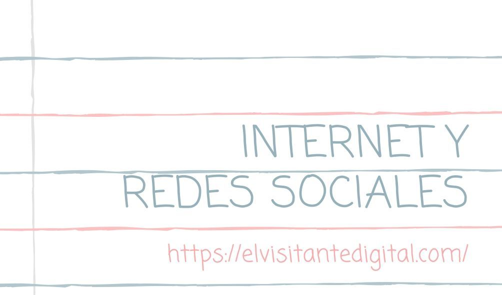 La vida en internet y las redes sociales